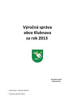 Výročná správa obce Kluknava za rok 2013