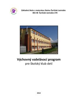Výchovný vzdelávací program ŠKD - Základná škola s materskou
