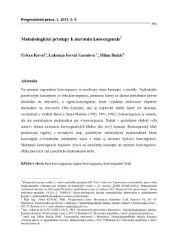 Metodologické prístupy k meraniu konvergencie1