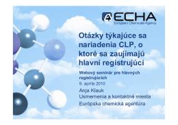 Otázky týkajúce sa nariadenia CLP, o ktoré sa zaujímajú