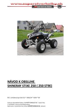 Návod na použitie Shineray STIXE 250
