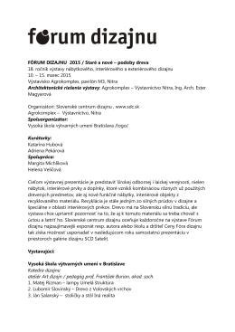FÓRUM DIZAJNU 2015 / Staré a nové – podoby dreva 18. ročník
