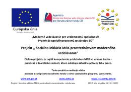 Projekt ,,Sociálna inklúzia MRK prostredníctvom moderného