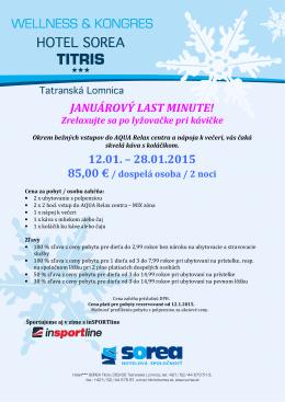 JANUÁROVÝ LAST MINUTE! 12.01. – 28.01.2015