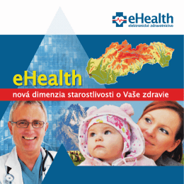 eHealth nová dimenzia starostlivosti o Vaše zdravie
