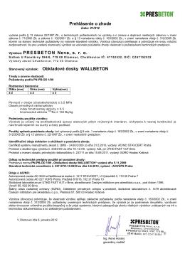 Prehlásenie o zhode Výrobca: PRESBETON Nova, s. r. o.