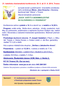21. katolícka charizmatická konferencia: 29. 8. až 31. 8. 2014