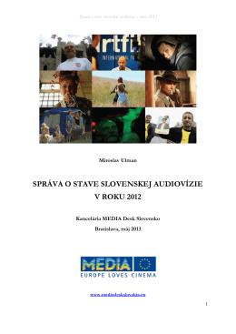 SPRÁVA O STAVE SLOVENSKEJ AUDIOVÍZIE V ROKU 2012