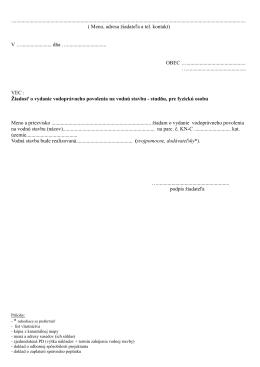 Prílohy: - list vlastníctva - kópia z katastrálnej mapy