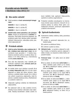 Pravidlá súťaže MAKSÍK v školskom roku 2012/13 Kto môže