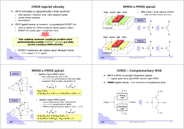 CMOS logické obvody NMOS a PMOS spínač NMOS a PMOS