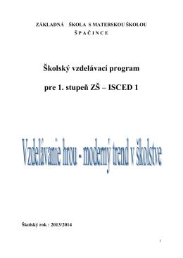 Školský vzdelávací program pre 1. stupeň ZŠ – ISCED 1