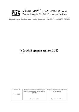 Výročná správa za rok 2012 - Výskumný ústav spojov, no