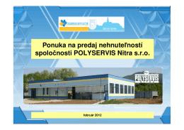 nehnuteľnosti spol. POLYSERVIS Nitra, s.r.o.