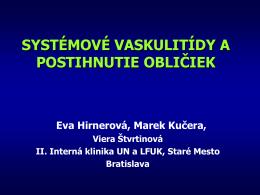 Hirnerová Eva - Systémové vaskulitídy a postihnutie obličiek