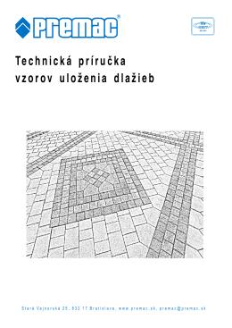 Ukladanie zámkovej dlažby Technická príručka 30.09.2011