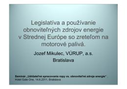 Legislatíva a používanie obnoviteľných zdrojov energie v
