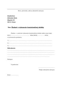 Vec: Žiadosť o vykonanie komisionálnej skúšky