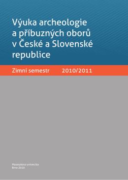 Výuka archeologie a příbuzných oborů v České a