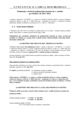 GYMN Á ZIUM, Ul. L. SÁRU č.1, 841 04 BRATISLAVA Podmienky a