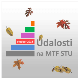 Udalosti na MTF - Slovenská technická univerzita v Bratislave