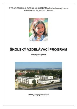 školský vzdelávací program - Pedagogická a sociálna akadémia