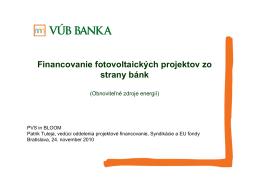 Financovanie fotovoltaických projektov zo strany bánk