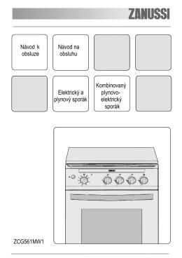 f=zanussi-zcg-561-mw1-uzivatelska-prirucka.pdf;Návod k Návod na obsluze obsluhu Kombinovaný Elektrický a