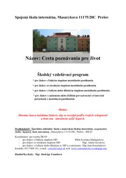 Spojená škola internátna, Masarykova 11175/20C Prešov Názov