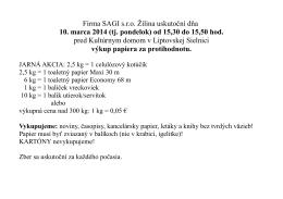Firma SAGI s.r.o. Žilina uskutoční dňa 10. marca 2014 (tj. pondelok