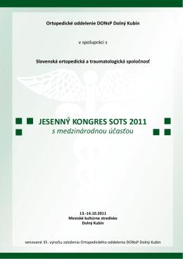 JESENNÝ KONGRES SOTS 2011 s medzinárodnou účasťou