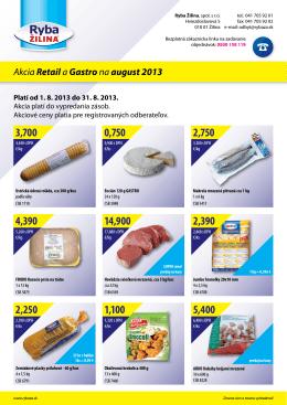 Akcia Retaila Gastrona august 2013