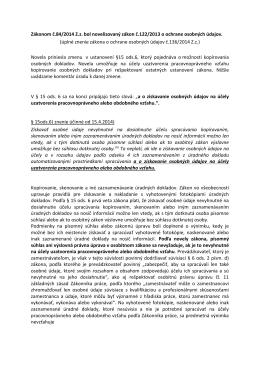Zákonom č.84/2014 Z.z. bol novelizovaný zákon č.122/2013 o