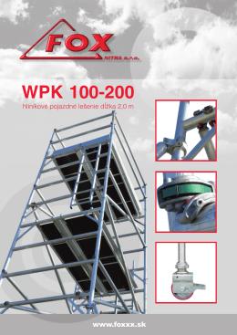 WPK hlinikove lesenie 100 a 200