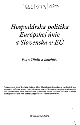 Hospodárska politika Európskej únie a Slovenska v EU Ivan