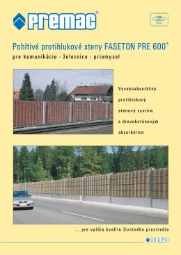 Pohltivé protihlukové steny FASETON PRE 600®