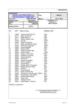 927/14 P.č. CPV Názov tovaru Množstvo MJ