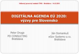 DIGITÁLNA AGENDA EÚ 2020: výzvy pre Slovensko