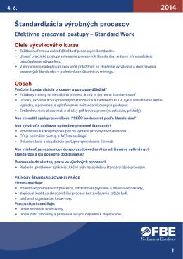 Štandardizácia výrobných procesov 2014