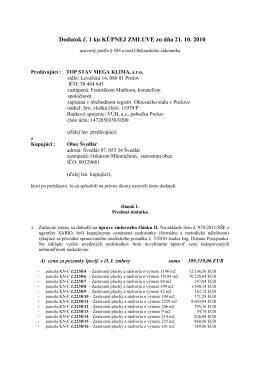 Dodatok č. 1 ku KÚPNEJ ZMLUVE zo dňa 21. 10. 2010