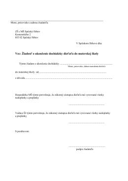 Vec: Žiadosť o ukončenie dochádzky dieťaťa do