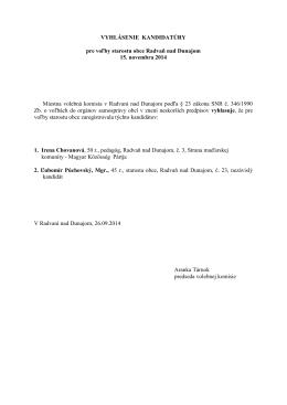 VYHLÁSENIE KANDIDATÚRY pre voľby starostu obce Radvaň nad