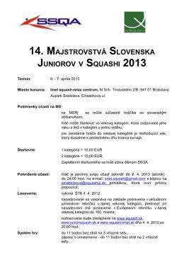 14. MAJSTROVSTVÁ SLOVENSKA JUNIOROV V SQUASHI 2013