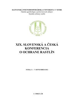 XIX. SLOVENSKÁ A ČESKÁ KONFERENCIA O OCHRANE RASTLÍN