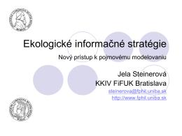 Ekologické informačné stratégie Nový prístup k pojmovému