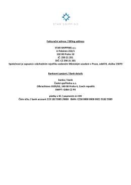 Fakturační adresa / Billing address STAR SHIPPING a.s. U Pekáren