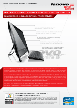 THE LENOVO® THINKCENTRE® EDGE92z ALL-IN