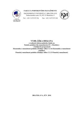 Vyhláška dekana o realizácii doktorandského štúdia