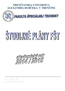 Fakulta špeciálnej techniky - Trenčianska univerzita Alexandra