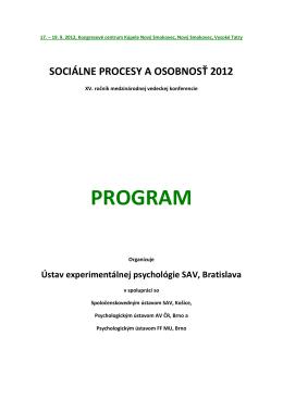 Podrobný program v pdf - Ústav experimentálnej psychológie SAV